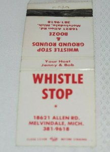 Whistle Stop Melvindale Michigan 20 Strike Matchbook Cover
