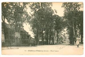Chateau-Thierry (Aisne) , France , 00-10s ; Place Carnot