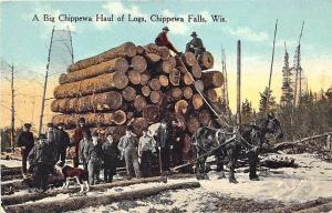 Chippewa Falls WI Big Load Horses Wagon Logging Scene Postcard