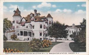 CAMDEN , New Jersey , PU-1918 :  U.S. Immigration Station