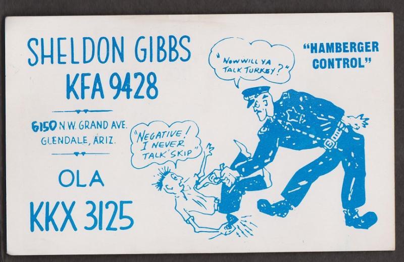 CB QSL Card - Policeman - Sheldon Gibbs Glendale, Arizona