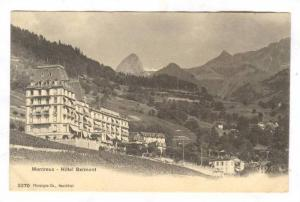 Montreux , Switzerland , 00-10s ; Hotel Belmont