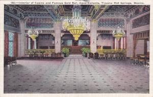 Interior of Casino and Famous Gold Bar, Agua Caliente, Tijuana Hot Springs, M...