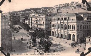 Alger Algeria, Alger, Algerie Le Theatre et la Place de la Republique Alger L...