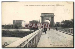 Postcard The Old Suspension Bridge Crossing the Rhone from Beaucaire Tarascon