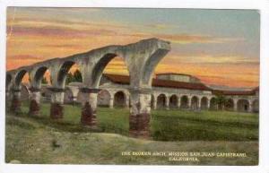 Broken Arch, Mission San Juan Capistrano, Californina,1900-1910