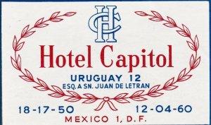 Mexico Mexico City Hotel Capitol Vintage Luggage Label sk2454