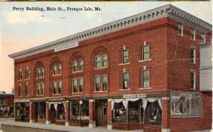 Presque Isle Maine Perry Building Main Street Scene Antique Postcard K93992