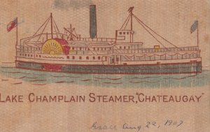 Lake Champlain , New York , 1907 ; Steamer CHATEAUGAY
