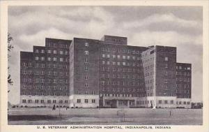 Indiana Indianapolis U S Veterans Administration Hospital