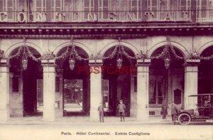 France. PARIS - HOTEL CONTINENTAL - ENTREE CASTIGLIONE