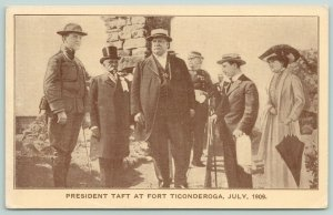 Fort Ticonderoga New York~President Taft with Group of Stately Men & Lady~1909