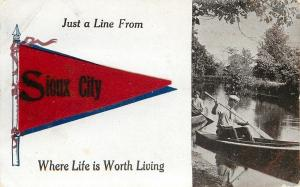 Life is Worth Living in Sioux City Iowa~Man in Canoe~1910 Felt Pennant PC