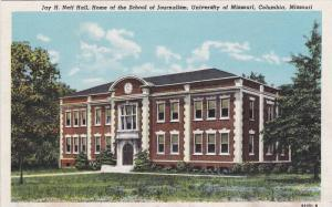Jay H. Neff Hall, Home Of The School Of Journalism, University Of Missouri, C...