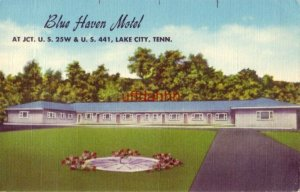 BLUE HAVEN MOTEL LAKE CITY, TN. Mr and Mrs Woody Ayers, Owners