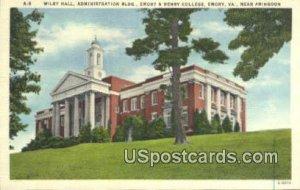 Wiley Hall, Administration - Emory, Virginia