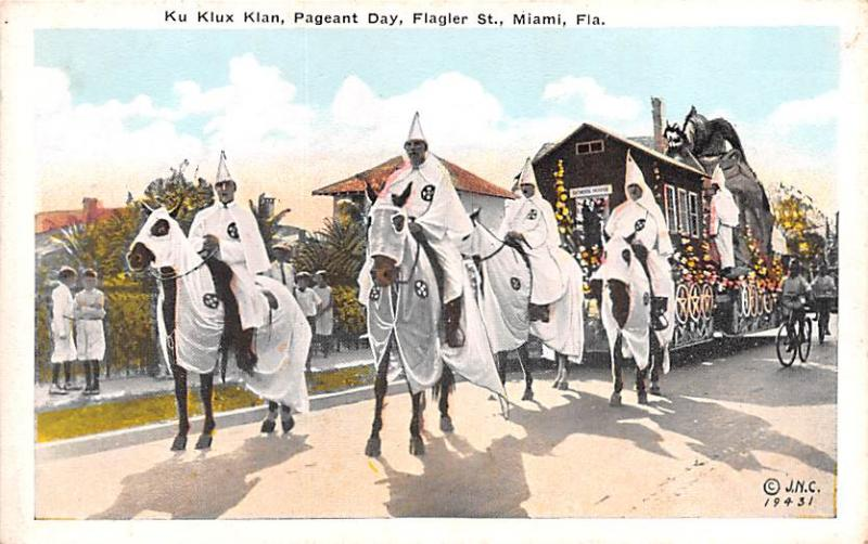 Klu Klux Clan Postcard Klu Klux Klan, Pageant Day, Flagler St. Miami Florida,...