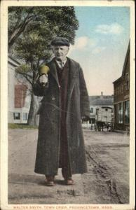 Provincetown Cape Cod MA Walter Smith Town Crier c1920 Postcard