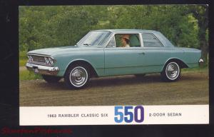 1963 RAMBLER CLASSIC SIX 550 VINTAGE CAR DEALER ADVERTISING POSTCARD 2 DOOR