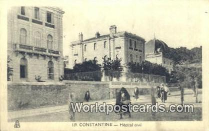 Constantine Algeria, Africa, Hopital Civil  Hopital Civil