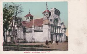 OGDEN , Utah, 1901-07 ; Morman Tabernacle