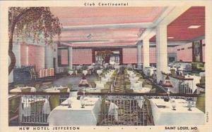 Missouri St Louis Club Continental Restaurant New Hotel Jefferson Curteich