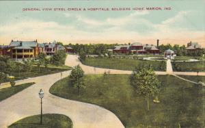 MARION, Indiana; General View Steel Circle a Hospitals, Soldiers Home, PU-1909