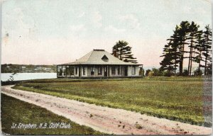 St. Stephen NB Golf Club New Brunswick Golf Course Postcard F81