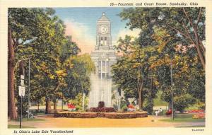 Ohio  Sandusky  Fountain and Court House