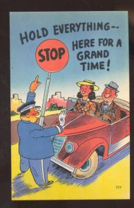 HOLD EVERYTHING STOP FOR A GRAND TIME POLICEMAN OLD CAR COMIC POSTCARD