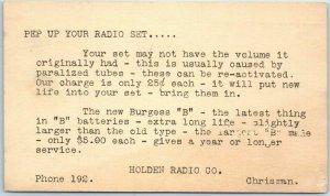 1927 Chrisman, Illinois Ad Postcard HOLDEN RADIO CO. Pep Up Your Radio Set…