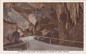 Entrance To Ballroom The Beautiful Caverns Of Luray Virginia
