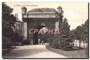 Old Postcard Metz Porte Serpenoise