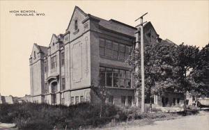 DOUGLAS, Wyoming, 1900-1910s; High School