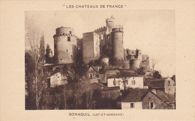 BONAGUIL, Lot Et Garonne, France, 1900-1910´s; Les Chateaux De France