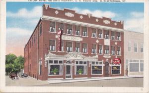 ELIZABETHTOWN, Kentucky; Taylor Hotel on Dixie Highway, U. S. Route 31W, 10-20s