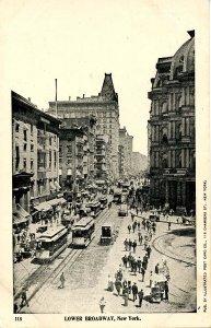 NY - New York City. Lower Broadway Street Scene, Trolleys circa 1899