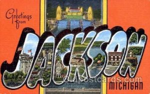 Greetings From Jackson Michigan, USA Large Letter Town Unused very light crea...