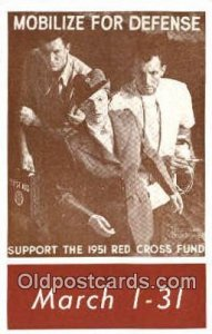 Mobilize for Defense Support the 1951 Red Cross Fund, Unused close to perfect...