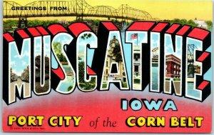 MUSCATINE Iowa Large Letter Postcard Port City of the Corn Belt Linen 5B1-N