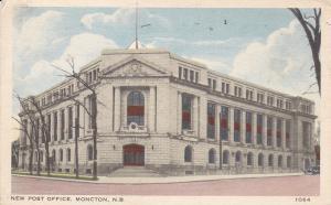 New Post Office , MONCTON , New Brunswick , Canada , PU-1941