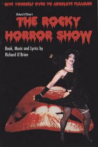 ADV: Richard O'Brien's The Rocky Horror Show, Red Lips, Norman Rothstein Thea...