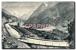 Old Postcard Dauphine Route du Lautaret Gorges of the Romanche and the Glacie...