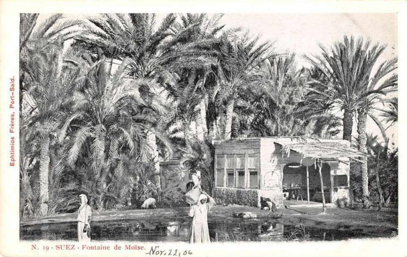 Suez Egypt Fontaine de Moise Scenic View Antique Postcard J48820