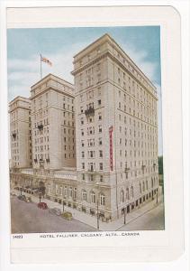 Hotal Palliser , Calgary , Alberta , Canada , 30-40s