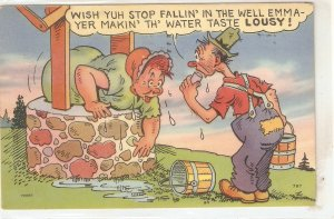 Wish you stop fallin' in the well.. Humorous American linen postcard