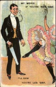 Man w/ Hand Saw Will Cut Showgirls Leg Off c1910 Postcard