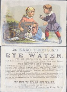 TROY NY - DR ISAAC THOMPSON'S EYE WATER / TRADE CARD 1880s / kids & dog