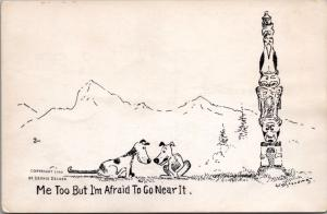 'I'm Afraid To Go Near It' Dog Dogs Totem Humor WM Standing Art Postcard D40