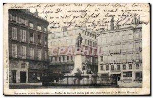 Bordeaux - Place Richelieu - Statue Carnot - Old Postcard